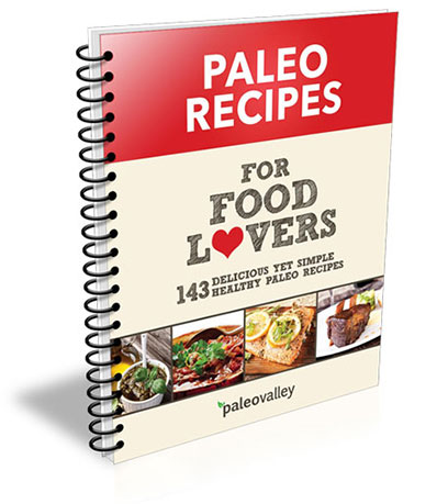 Paleovalley paleo recipes for food lovers paperback book forumfinder Choice Image